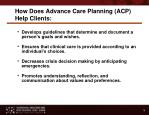 how does advance care planning acp help clients