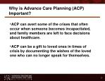 why is advance care planning acp important