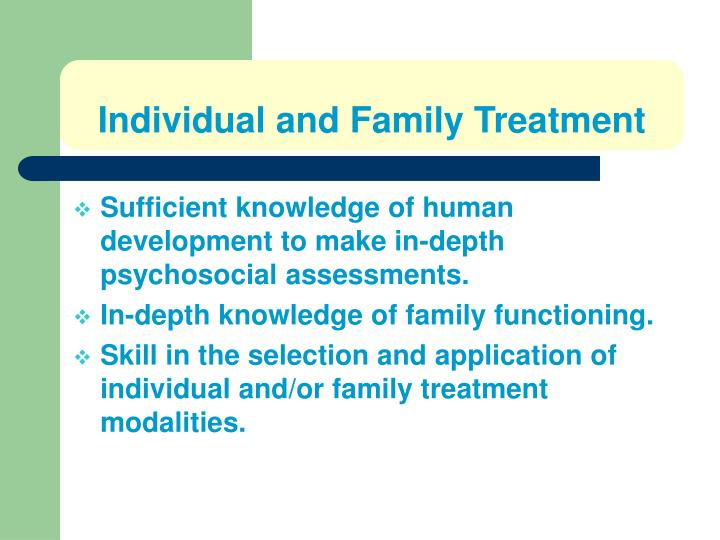 Individual and Family Treatment