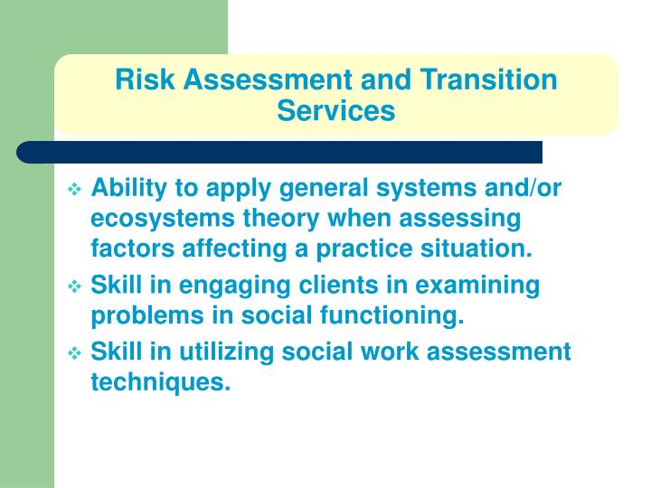 Risk Assessment and Transition Services