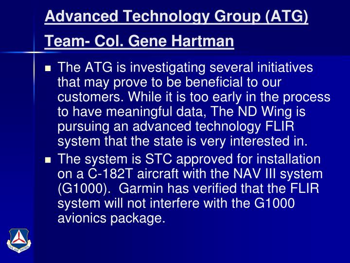 Advanced Technology Group (ATG) Team- Col. Gene Hartman