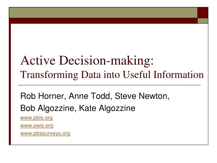 active decision making transforming data into useful information n.