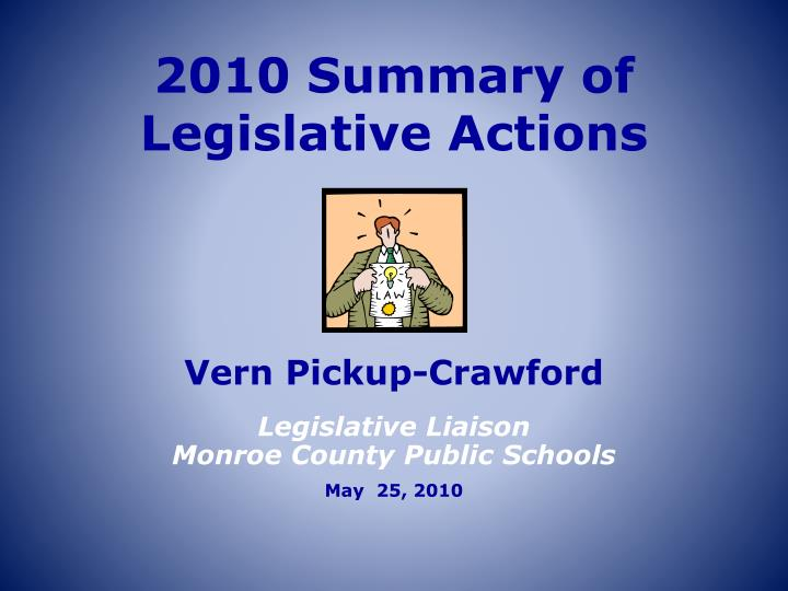 2010 summary of legislative actions