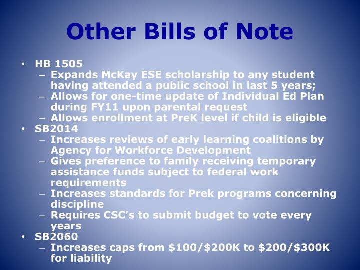 Other Bills of Note