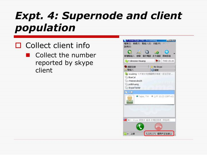 Expt. 4: Supernode and client population