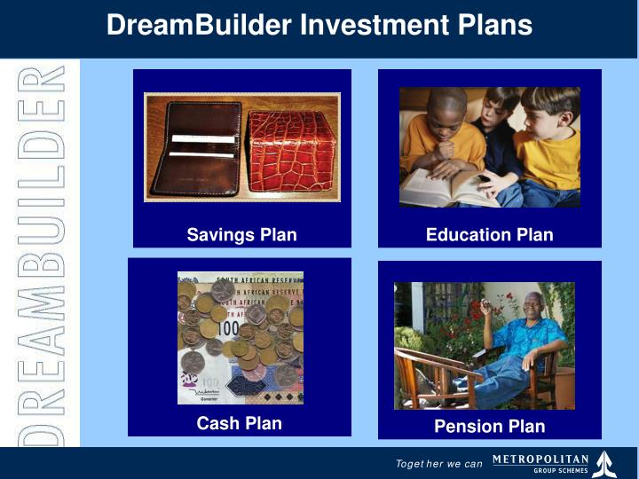 DreamBuilder Investment Plans