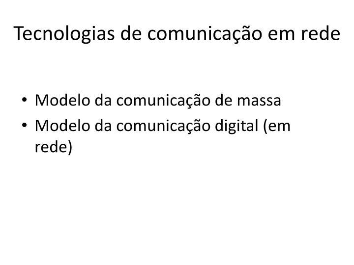 T ecnologias de comunica o em rede