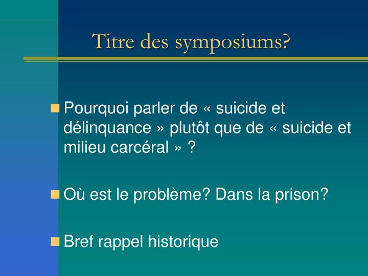 Titre des symposiums