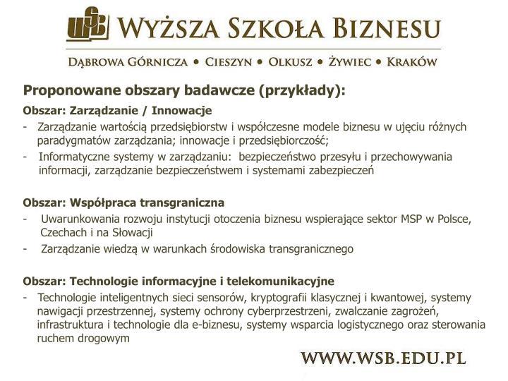 Proponowane obszary badawcze (przykłady):