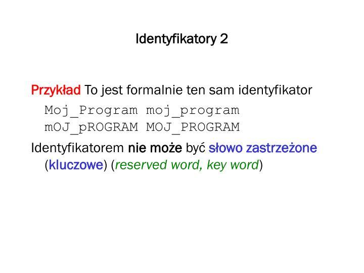 Identyfikatory 2