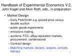 handbook of experimental economics v 2 john kagel and alvin roth eds in preparation