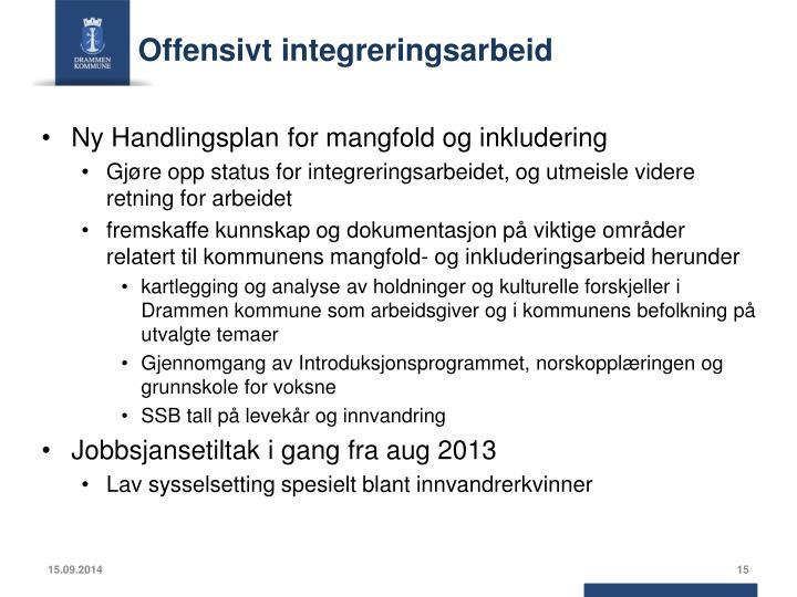 Offensivt integreringsarbeid