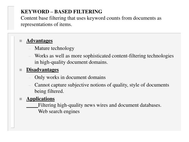 KEYWORD – BASED FILTERING