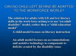 can no child left behind be adapted to the workforce world3