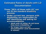 estimated rates of adults with ld documentation1