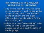 nih findings in the area of needs for all readers1