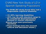 ovae new york study of ld in spanish speaking populations1