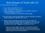sub groups of youth with ld2