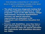 the driving concern of the about adults with learning disabilities who are spanish speaking