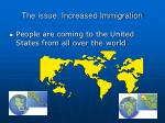 the issue increased immigration