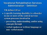 vocational rehabilitation services administration definition