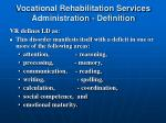 vocational rehabilitation services administration definition1