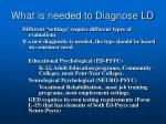 what is needed to diagnose ld5