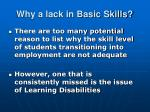 why a lack in basic skills