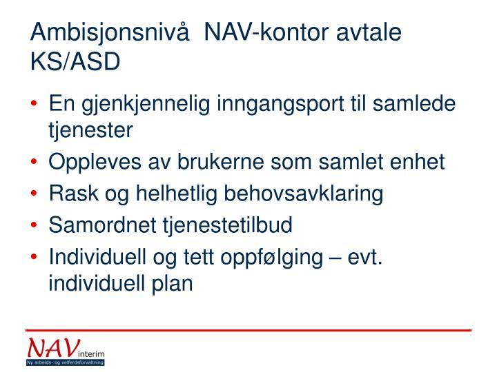 Ambisjonsnivå  NAV-kontor avtale KS/ASD