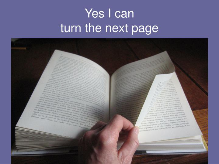 yes i can turn the next page n.