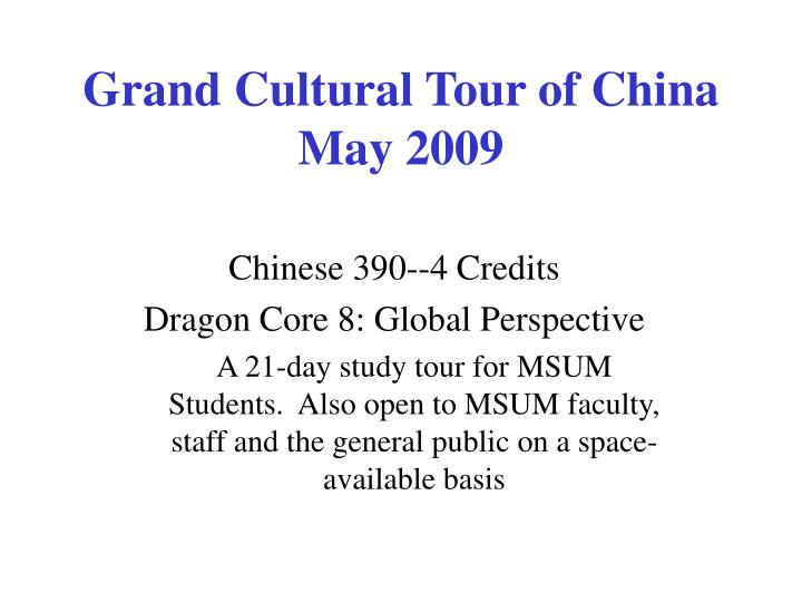 grand cultural tour of china may 2009 n.