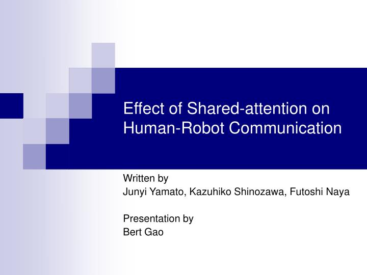 Effect of shared attention on human robot communication