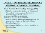 launch of the biotechnolgy advisory committee nbac