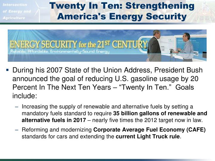 Twenty In Ten: Strengthening America's Energy Security