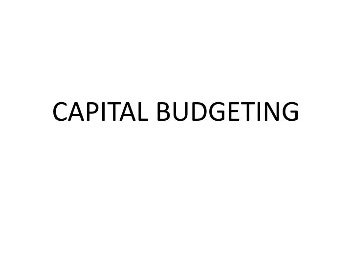 ppt capital budgeting powerpoint presentation id 4405691