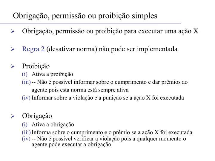 Obrigação, permissão ou proibição simples