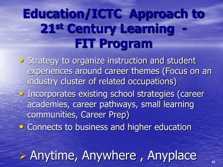 Education/ICTC  Approach to 21