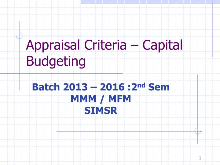 Appraisal criteria capital budgeting