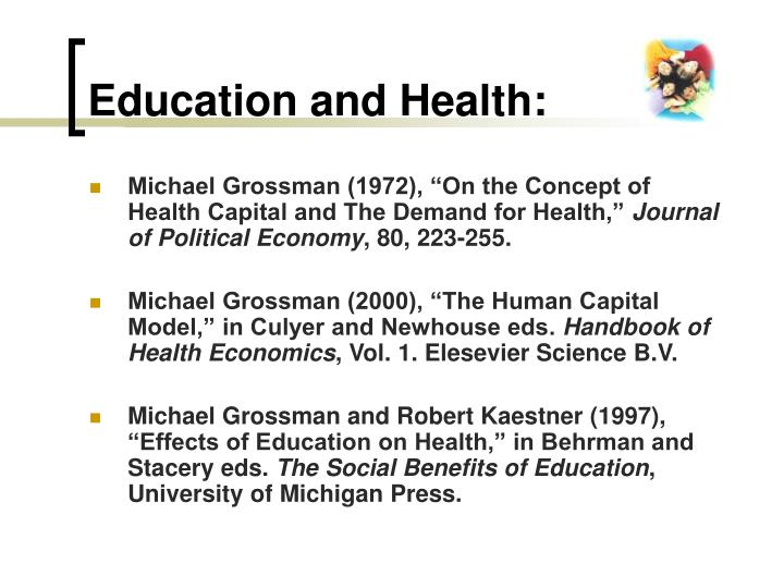 Education and health
