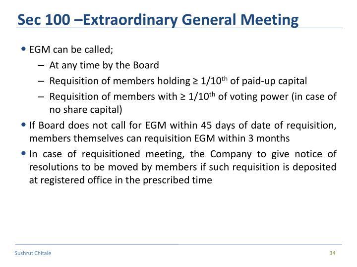 Sec 100 –Extraordinary General Meeting