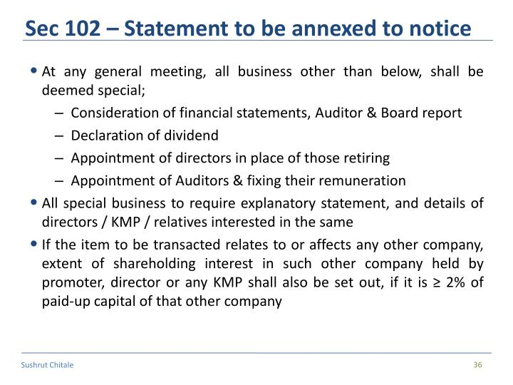 Sec 102 – Statement to be annexed to notice