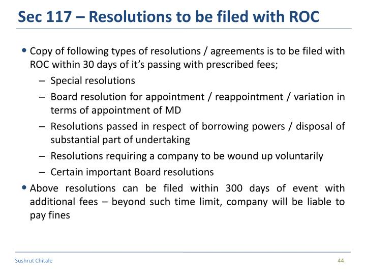 Sec 117 – Resolutions to be filed with ROC
