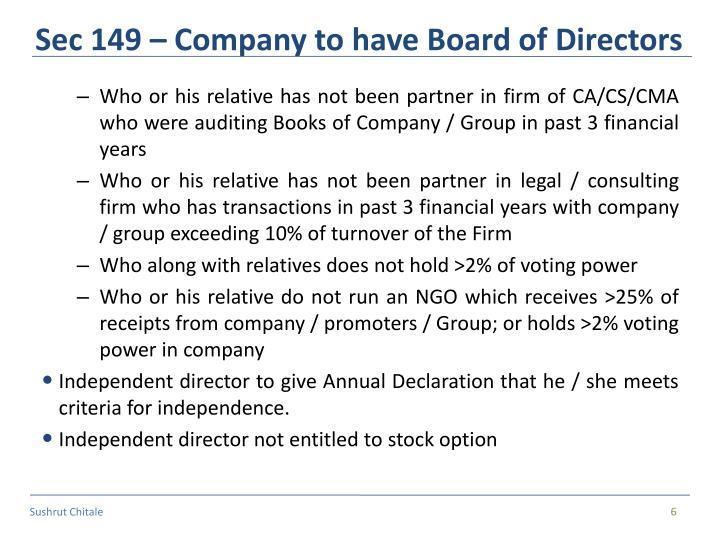 Sec 149 – Company to have Board of Directors