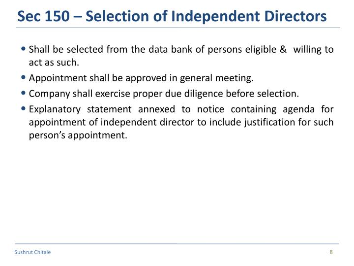 Sec 150 – Selection of Independent Directors