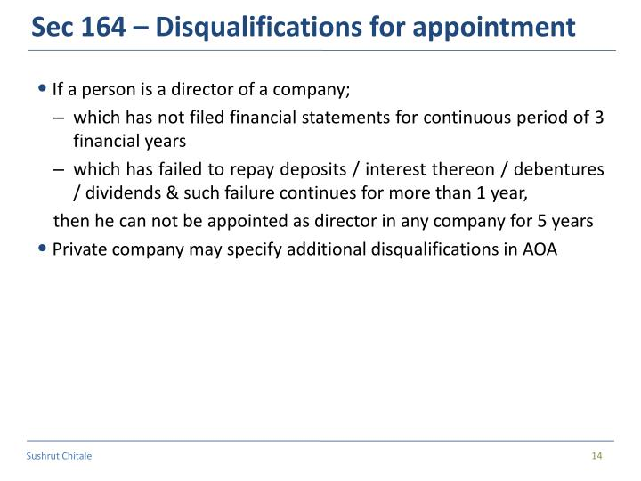 Sec 164 – Disqualifications for appointment