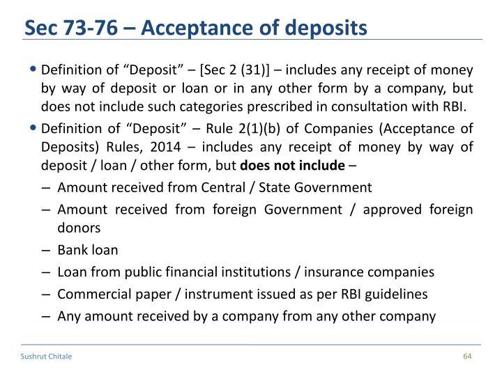 Sec 73-76 – Acceptance of deposits
