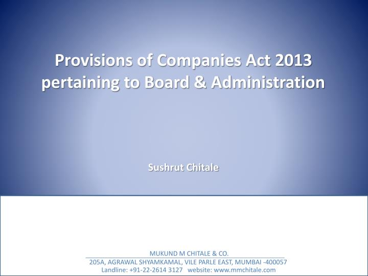 Provisions of Companies Act 2013 pertaining to Board & Administration