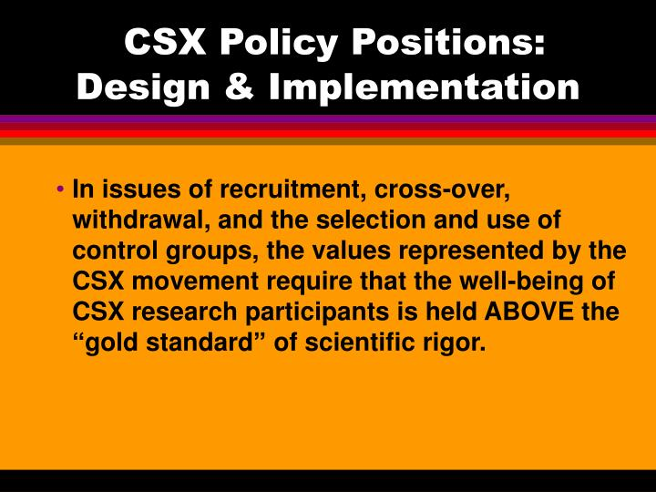 CSX Policy Positions: