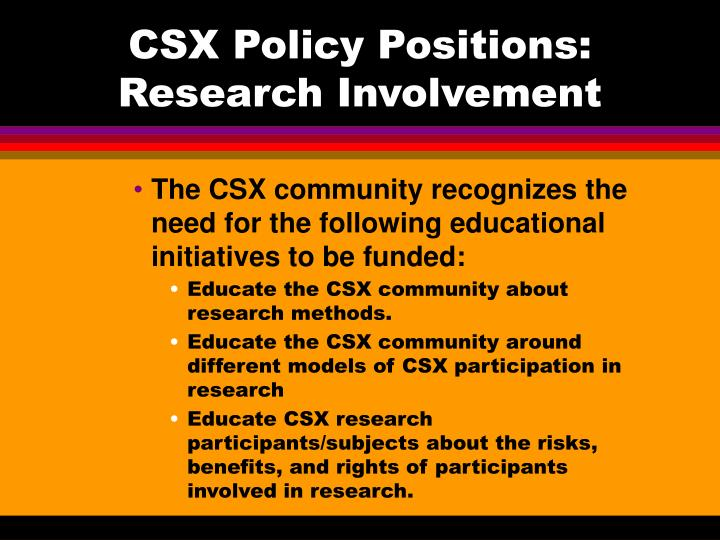 CSX Policy Positions: Research Involvement