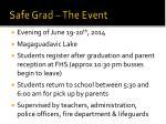 safe grad the event